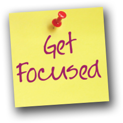 How To Stay Focused: The Four Basic Requirements